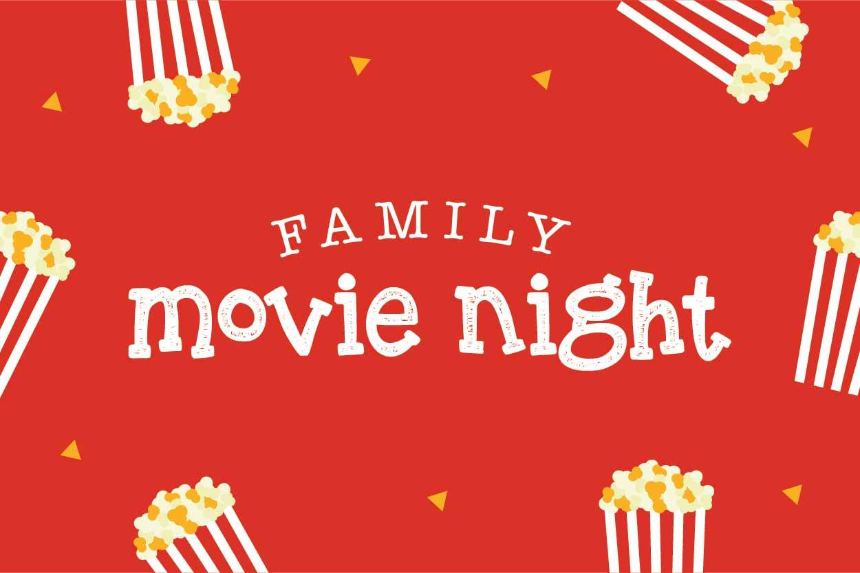 Family Movie Night!